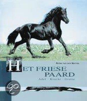 Het Friese Paard adel, kracht en gratie